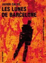 Couverture Les lunes de Barcelone