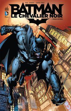 Couverture Terreurs nocturnes - Batman : Le Chevalier Noir, tome 1