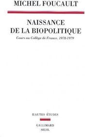 Couverture Naissance de la biopolitique
