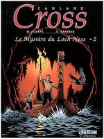Couverture Le mystère du Loch Ness 2 - Carland Cross, tome 5