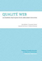 Couverture Qualité web - Les bonnes pratiques pour améliorer vos sites