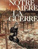 Couverture Requiem - Notre mère la guerre, tome 4
