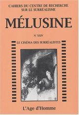 Couverture Mélusine, numéro24 : Le cinéma des surréalistes