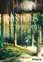 Couverture Un printemps à Tchernobyl