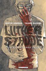 Couverture Un bien étrange talent - Luther Strode, tome 1