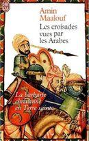 Couverture Les Croisades vues par les Arabes