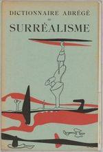 Couverture Dictionnaire abrégé du surréalisme