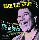 Pochette The Complete Ella in Berlin: Mack the Knife (Live)