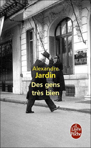 """Kết quả hình ảnh cho Des gens très bien et L'Île des gauchers"""" alexandre jardin"""