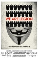 Affiche We Are Legion: The Story of the Hacktivists