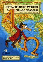 Couverture L'extraordinaire aventure d'Alcibiade Didascaux