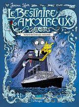 Couverture Mademoiselle Soupir, Le bestiaire amoureux, tome 2