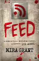 Couverture Feed, tome 1