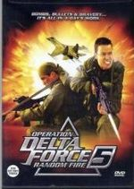 Affiche Opération Delta Force 5 : Random Fire