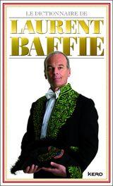 Couverture Le Dictionnaire de Laurent Baffie