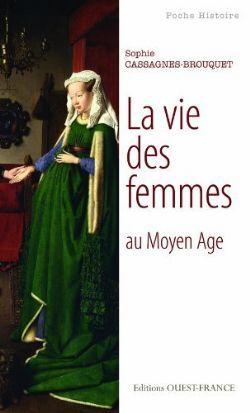 avis sur le livre la vie des femmes au moyen age 2012 par chak senscritique. Black Bedroom Furniture Sets. Home Design Ideas