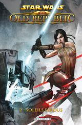 Couverture Soleils perdus - Star Wars : The Old Republic, tome 2