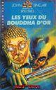 Couverture Les Yeux Du Bouddha D'Or