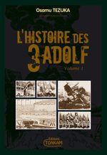 Couverture L'Histoire des 3 Adolf, tome 1