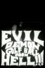 Affiche Evil Demon Golfball from Hell!!!