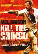 Affiche Kill the Gringo