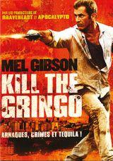 Affiche Kill the Gringo