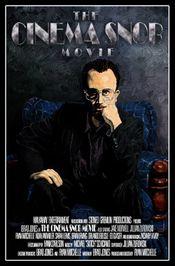 Affiche The Cinema Snob Movie