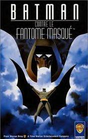 Affiche Batman contre le Fantôme Masqué