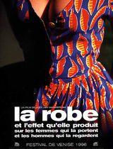 Affiche La Robe et l'effet qu'elle produit sur les femmes qui la portent et les hommes qui la regardent