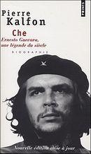 Couverture Che Ernesto Guevara, une légende du siècle