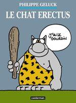 Couverture Le Chat Erectus - Le Chat, tome 17