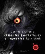 Couverture Créatures fantastiques et monstres au cinema