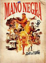 Affiche Mano Negra - Out Of Time