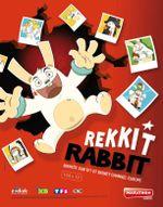 Affiche Rekkit the Rabbit