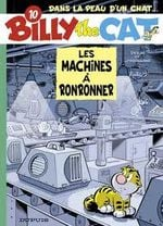 Couverture Les Machines à ronronner - Billy the Cat, tome 10