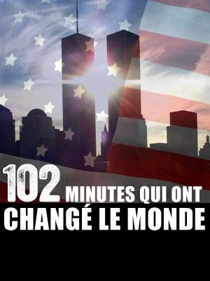 102 minutes that change america 102 minutes that changed america - 2008 the morning of september 11, 2001 is shown through multiple video cameras in new york city, from the moment the first wtc tower is hit until after both towers collapse.