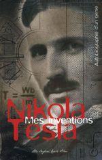 Couverture Mes inventions, autobiographie d'un genie