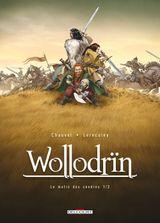 Couverture Le Matin des cendres (1/2) - Wollodrïn, tome 1