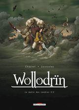 Couverture Le Matin des cendres (2/2) - Wollodrïn, tome 2