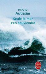 Couverture Seule la mer s'en souviendra
