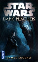 Couverture Star Wars : Dark Plagueis