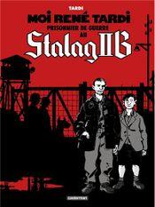 Couverture Moi, René Tardi, prisonnier au Stalag IIB, tome 1