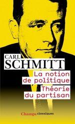 Couverture La notion de politique - Théorie du partisan