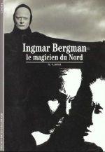 Couverture Ingmar Bergman, le magicien du Nord