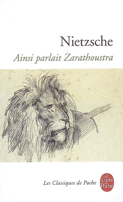 Citation Nietzsche Ainsi Parlait Zarathoustra : Avis sur ainsi parlait zarathoustra senscritique