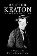 Affiche Buster Keaton : a hard act to follow