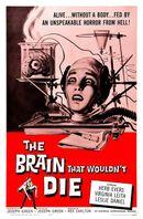 Affiche Le cerveau qui ne voulait pas mourir