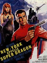 Affiche New York appelle Super Dragon