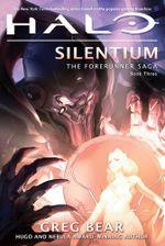 Couverture Silentium - Halo : La Saga des Forerunners, tome 3