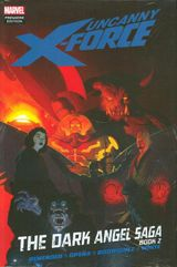 Couverture Uncanny X-Force: The Dark Angel Saga, Book Two